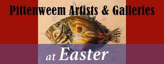Pittenweem Artists and Galleries at Easter 2018